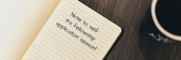 Upcoming Fellowship Deadlines