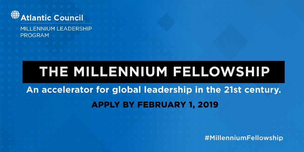 Seeking Talented Young Leaders for the Atlantic Council's Millennium Fellowship - Apply Now!