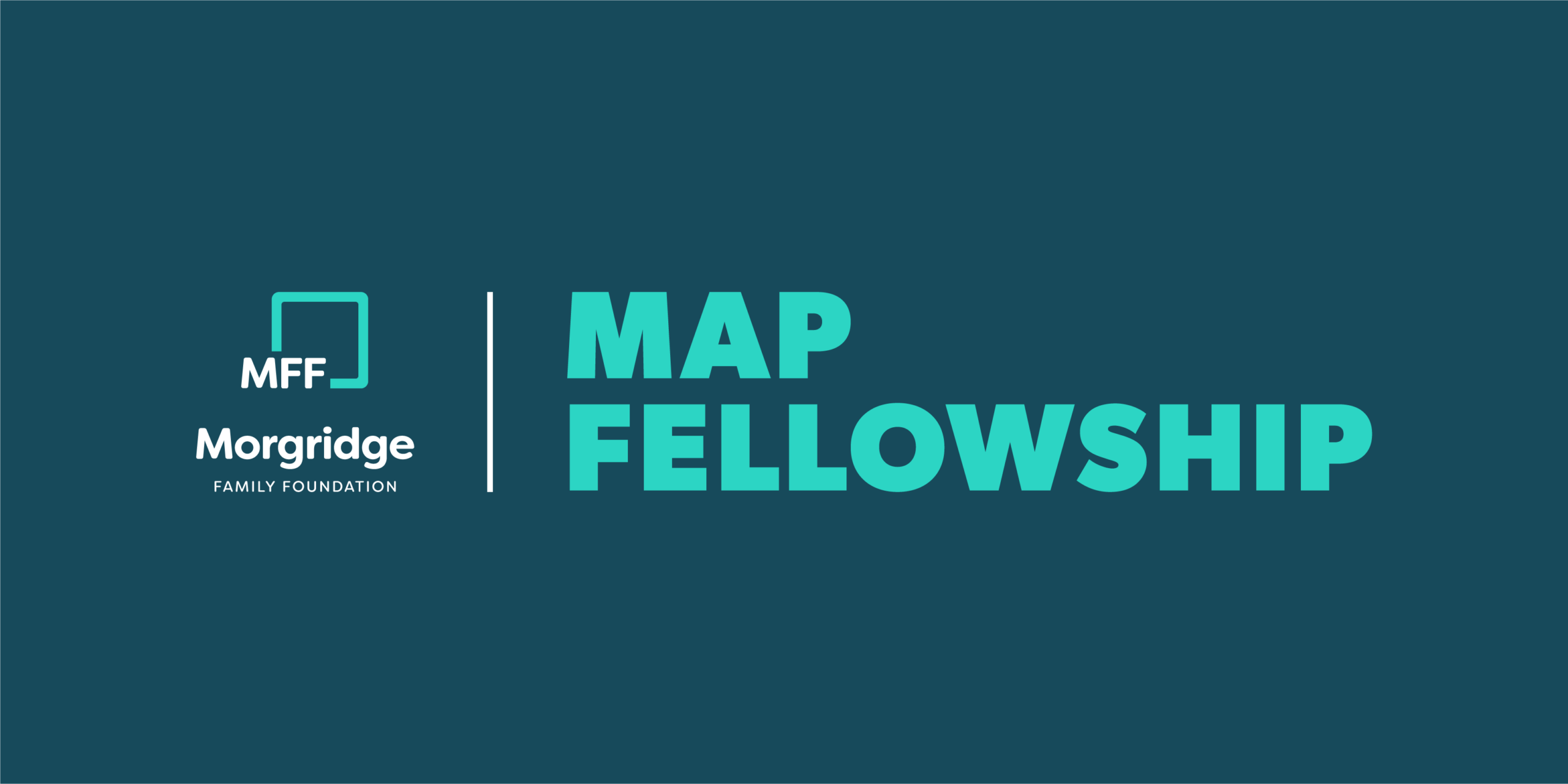 MAP Fellowship by the Morgridge Family Foundatio